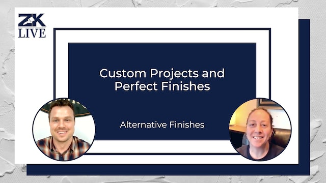Custom Projects and Perfect Finishes