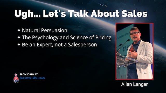 Ugh... Let's Talk About Sales
