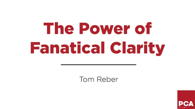 The Power of Fanatical Clarity