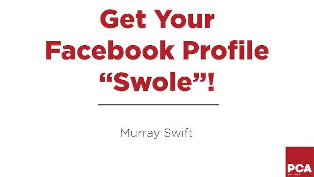 """Get Your Facebook Profile """"Swole!"""""""