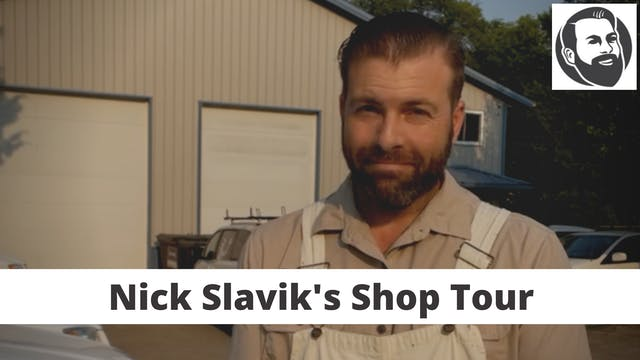 Nick Slavik's Shop Tour