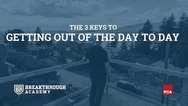 Get Out of the Day-To-Day