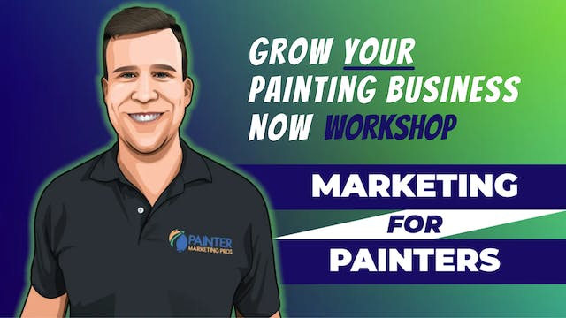 WORKSHOP: Grow Your Painting Business...