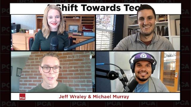 A Shift Towards Tech