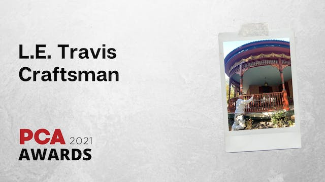 L.E. Travis Craftsman Award