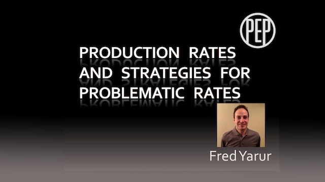 Production Rate Strategies