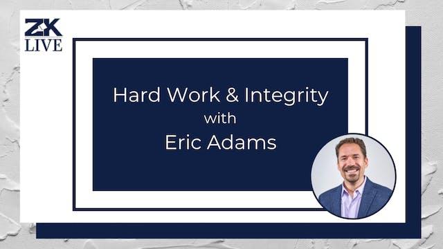 Hard Work & Integrity