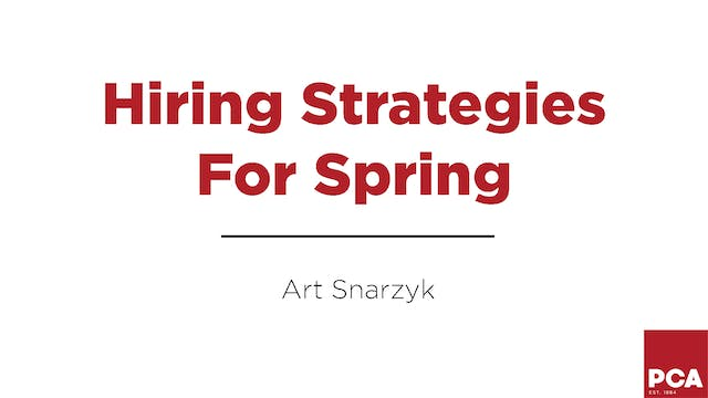 Hiring Strategies For Spring