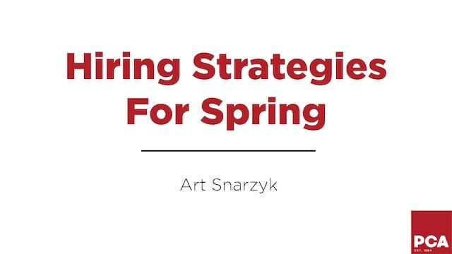 Hiring Strategies For Spring