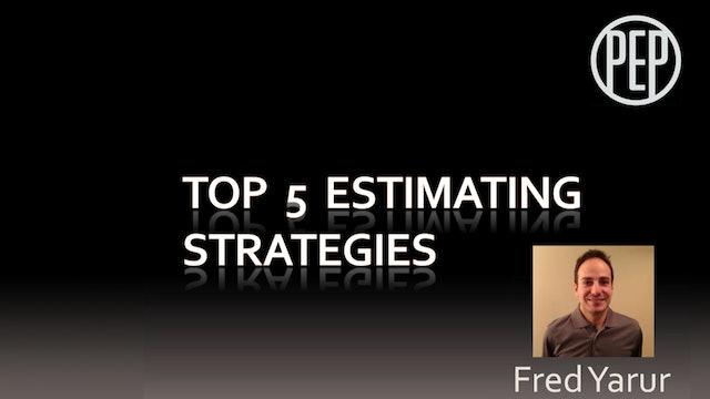 Top 5 Estimating Strategies
