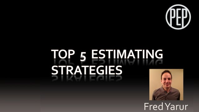 Top 5 Estimating Strategies