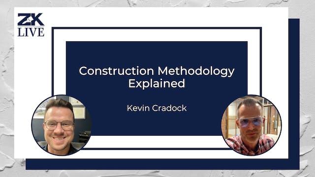 Construction Methodology Explained