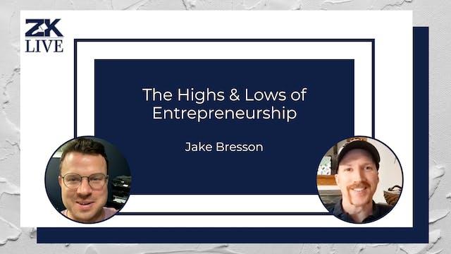The Highs & Lows of Entrepreneurship