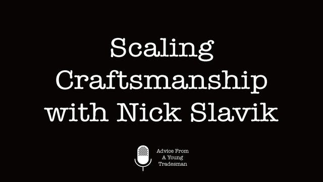 Scaling Craftsmanship