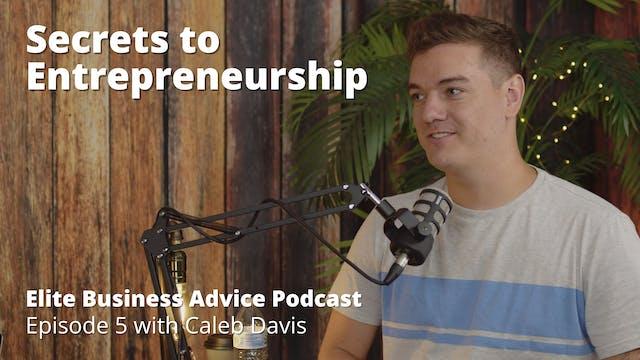 Secrets to Entrepreneurship