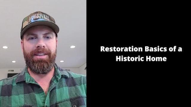 Restoration Basics of a Historic Home