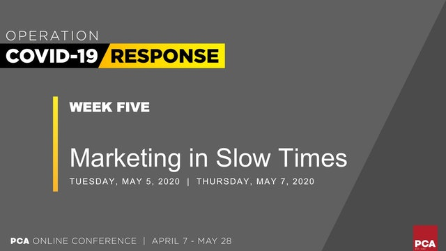 Marketing in Slow Times