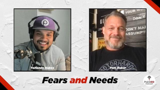 Fears & Needs
