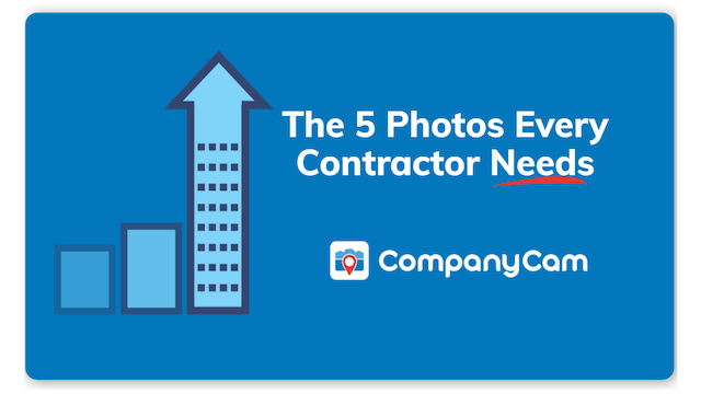 5 Photos Every Contractor Needs
