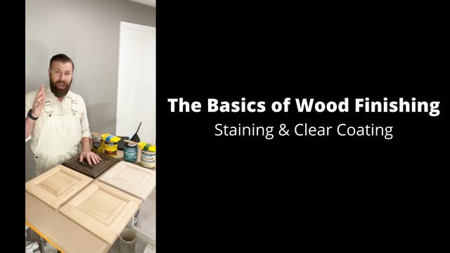 The Basics of Wood Finishing