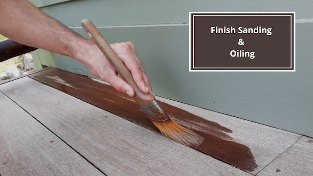 Finish Sanding & Oiling