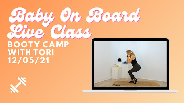 Baby On Board - Booty Camp 12/05/21