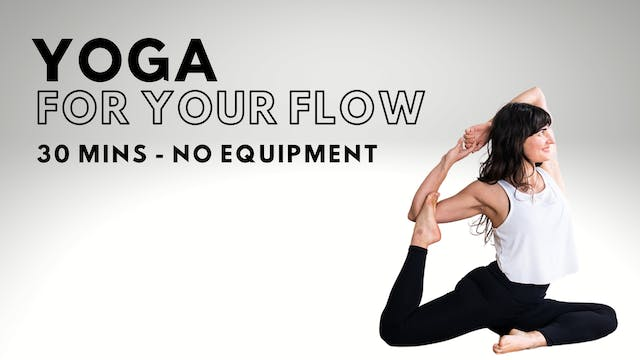 Yoga For Your Flow