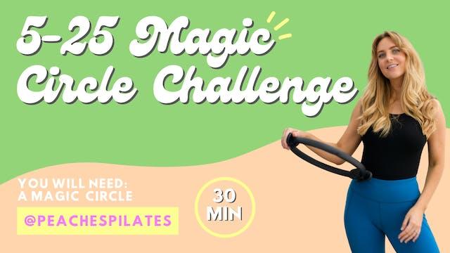 5-25 Magic Circle Challenge