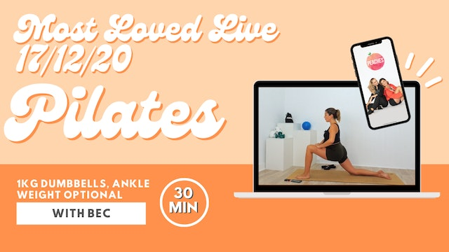 Most Loved Live - Pilates with Bec 17/12/20