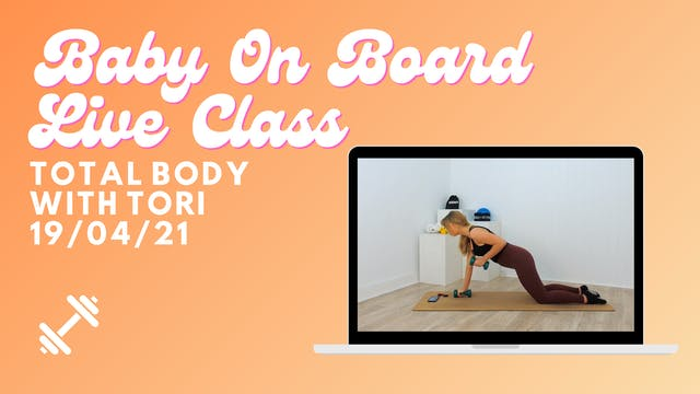 Baby On Board - Total Body 19/04/21