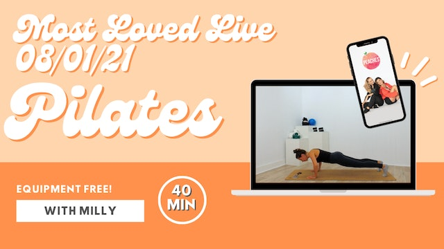 Most Loved Live - Pilates with Milly 08/01/21