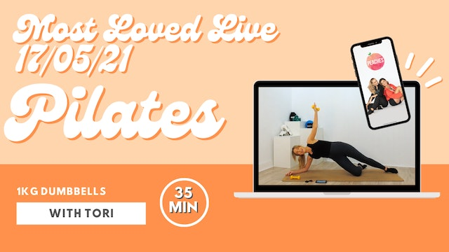 Most Loved Live - Pilates with Tori 17/05/21