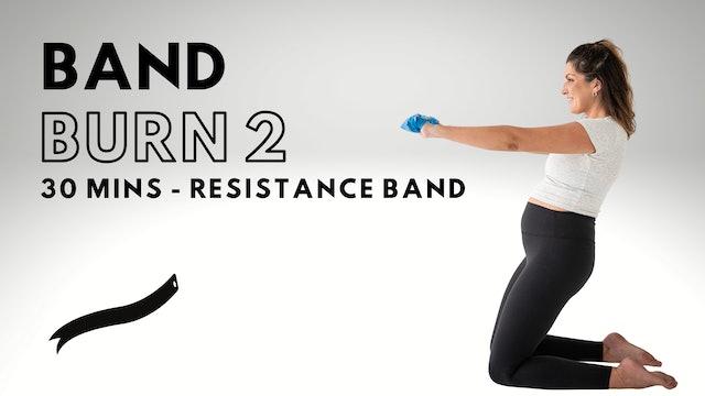 Band Burn 2