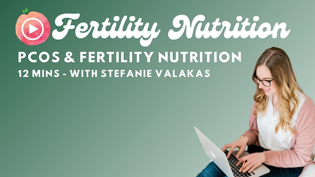 PCOS and Fertility Nutrition