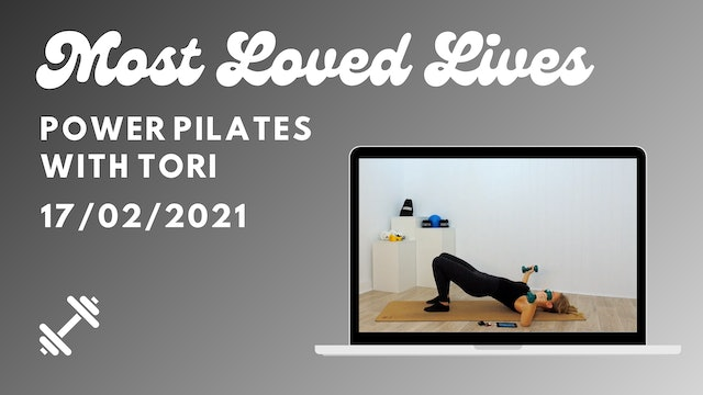 Most Loved Live - Power Pilates with Tori 17/02