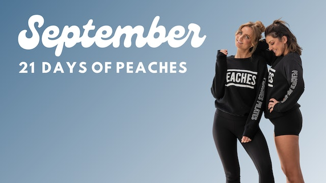 21 DAYS OF PEACHES