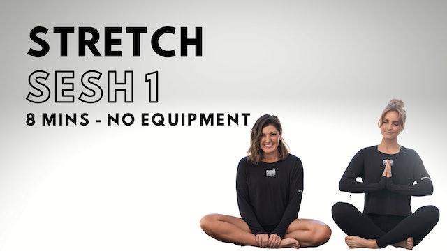 Stretch Sesh 1