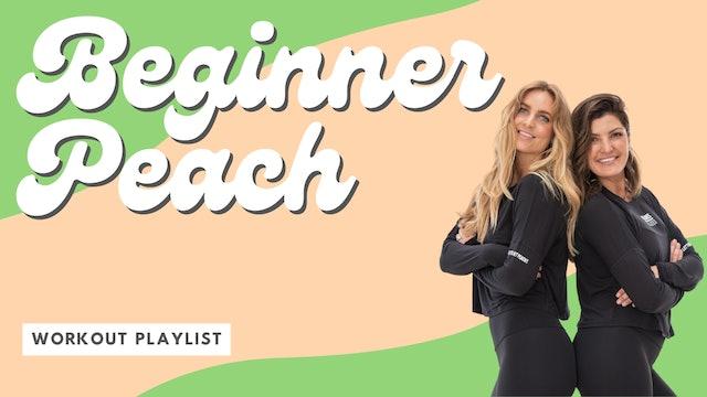 BEGINNER PEACH - GET STARTED