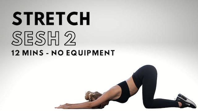 Stretch Sesh 2