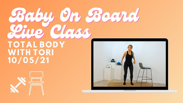 Baby On Board - Total Body 10/05/21