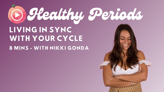 Living In Sync With Your Cycle