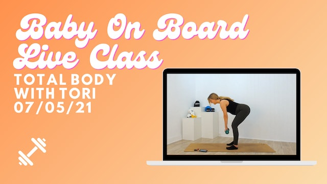 Baby On Board - Total Body 07/05/21