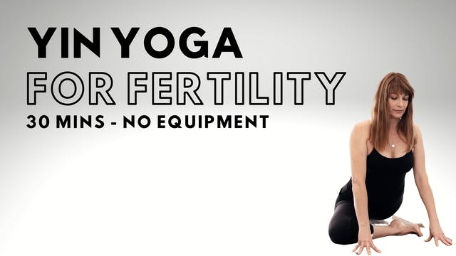 Yin Yoga - Fertility