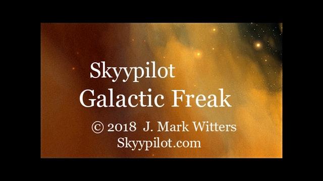 Galactic Freak