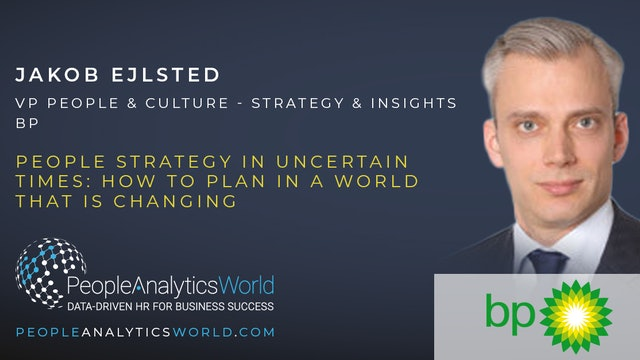 People Strategy in Uncertain Times: How to Plan in a World that is Changing
