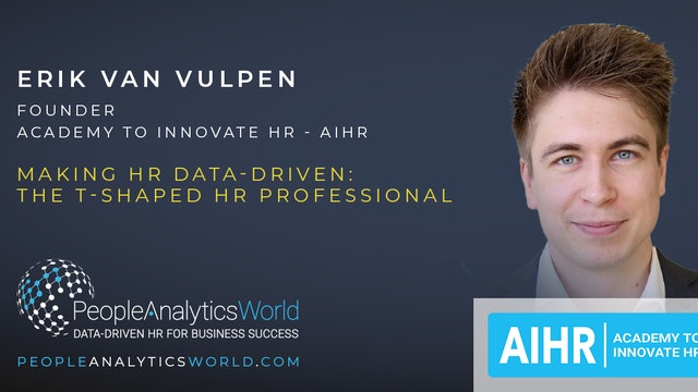 Making HR Data-Driven: The T-Shaped HR Professional