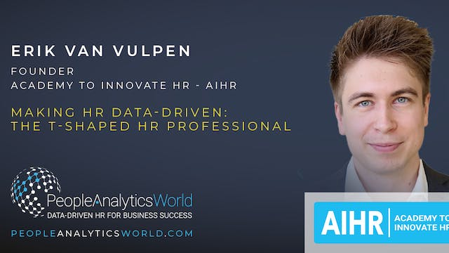 Making HR Data-Driven: The T-Shaped H...