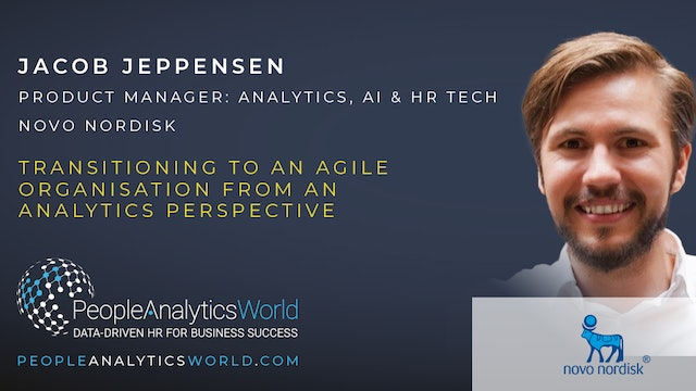 Transitioning to an Agile Organisation from an Analytics Perspective