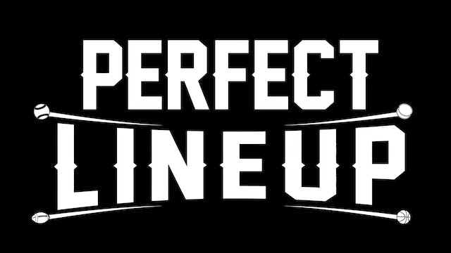 PERFECT LINEUP FULL MOVIE