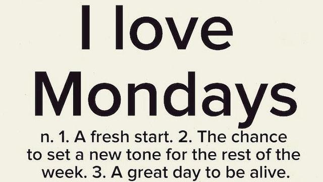101 ~ Monday Attitude